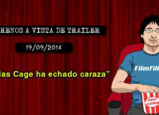 Estrenos a vista de trailer (14/09/2014)