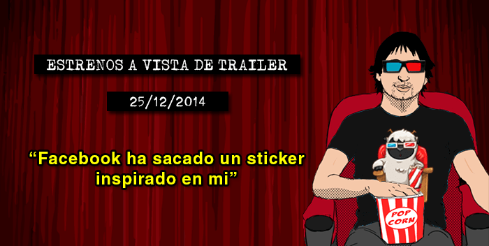 Estrenos de cine (25/12/2014)