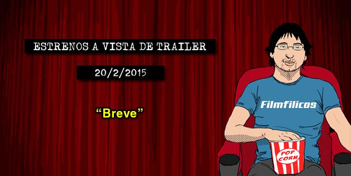 Estrenos de cine (20/02/2015)