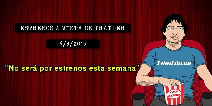 Estrenos de cine (06/03/2015)