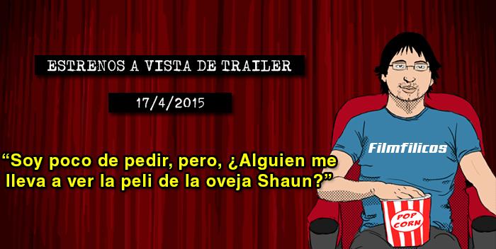 Estrenos de cine (17/04/2015)