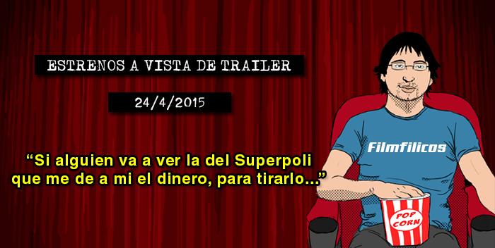 Estrenos de cine (24/04/2015)