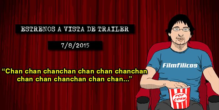 Estrenos de cine (07/08/2015)