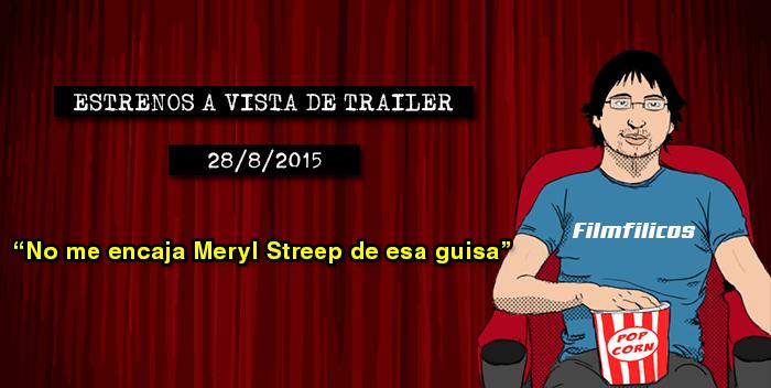 Estrenos de cine (28/08/2015)