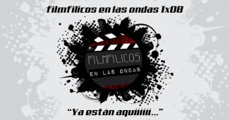 filmfilicos en las ondas 1x08