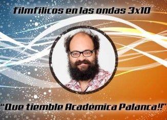 Programa de radio Filmfilicos en las ondas 3x10