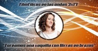 Programa de radio filmfilicos en las ondas 3x17 con María Juan