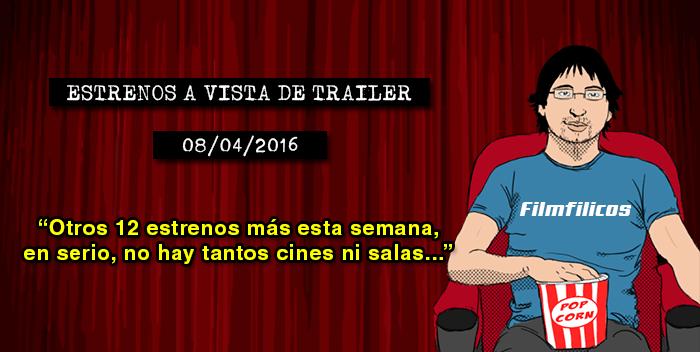 Estrenos de cine (08/04/2016)