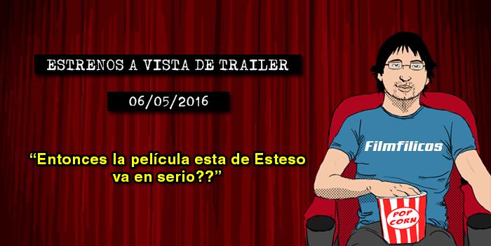 Estrenos de cine (06/05/2016)