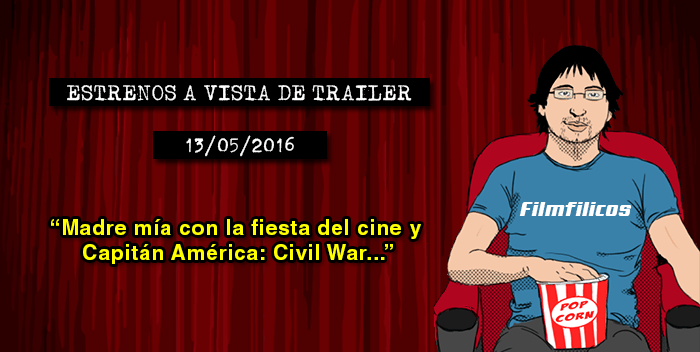 Estrenos de cine (13/05/2016)