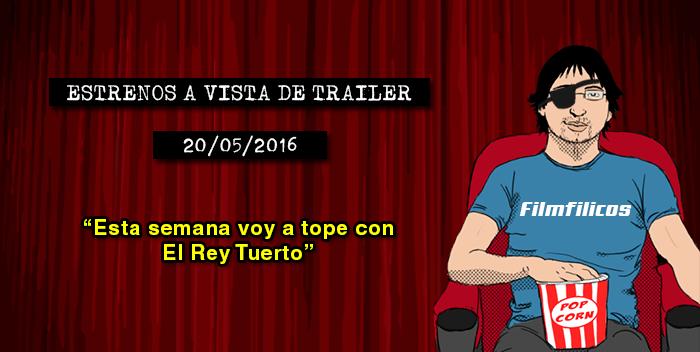 Estrenos cine (20/05/2016)