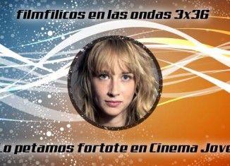 Programa radio filmfilicos en las ondas 3x36