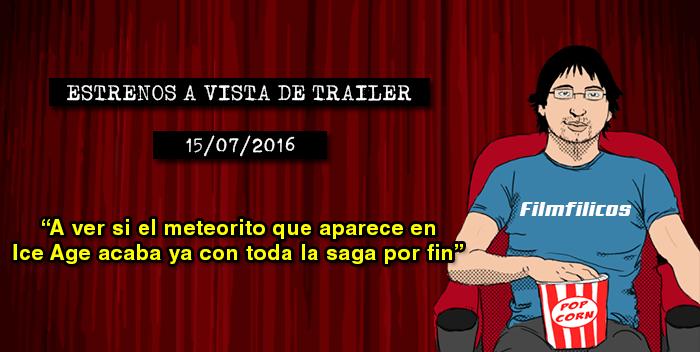 Estrenos de cine (15/07/2016)