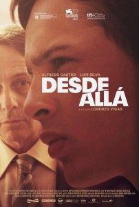 Desde allá - Filmfilicos blog de cine - afiche