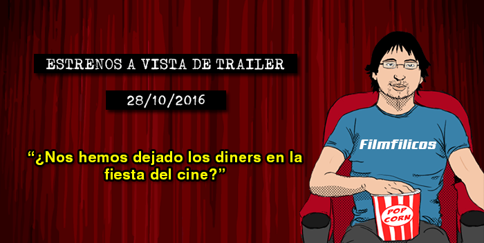 Estrenos de cine (28/10/2016)