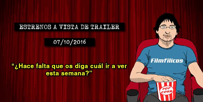 Estrenos de cine (07/10/2016)