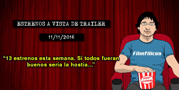 Estrenos de cine (11/11/2016)
