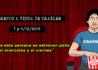Estrenos de cine (7 y 9/12/2016)