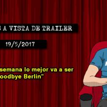 Estrenos de cine (19/05/2017)