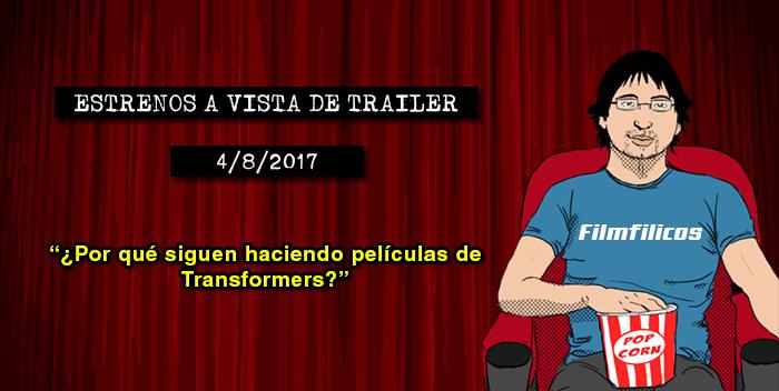 Estrenos de cine (4/8/2017)