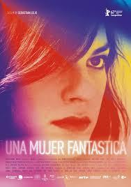 Una mujer fantastica - Filmfilicos blog de cine