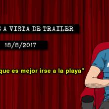 Estrenos de cine (18/8/2017)