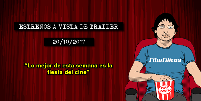 Estrenos de cine (20/10/2017)