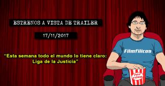 Estrenos de cine (17/11/2017)
