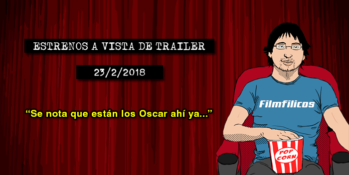 Estrenos de cine (23/2/2018)