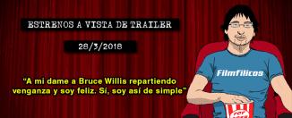 Estrenos de cine (28/3/2018)