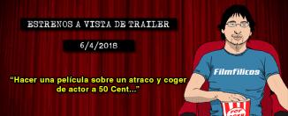 Estrenos de cine (6/4/2018)