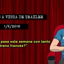 Estrenos de cine (1/6/2018)