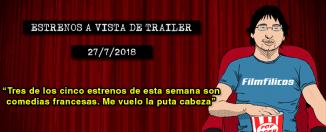 Estrenos de cine (27/7/2018)