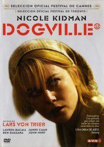 Dogville - Filmfilicos Blog de cine