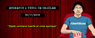 Estrenos de cine (30/11/2018)