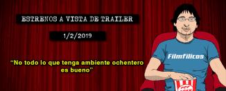 Estrenos de cine (1/2/2019)