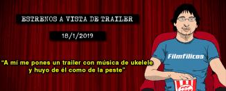 Estrenos de cine (18/1/2019)
