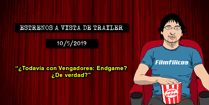 Estrenos de cine (10/5/2019)