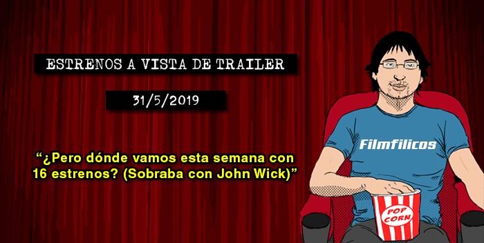 Estrenos cine (31/5/2019)