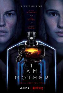 I Am Mother - Filmfilicos Blog de cine