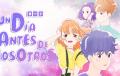 Un día antes de nosotros | Serie anime