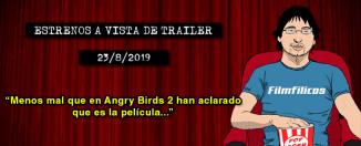 Estrenos de cine (23/8/2019)