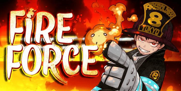 Fire Force | Blog de cine