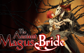The Ancient Magus Bride | Filmfilicos