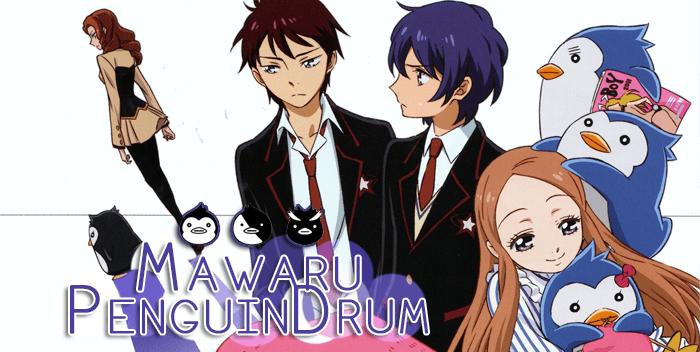Mawaru PenguinDrum | Serie anime