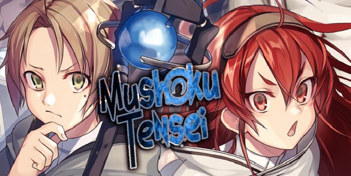 Mushoku Tensei – Isekai Ittara Honki Dasu