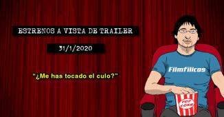 Estrenos de cine (31/1/2020)