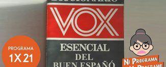 Ni programa ni programo 1x21 | Lo de Vox, el diccionario