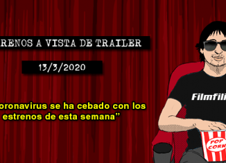 Estrenos de cine (13/3/2020)