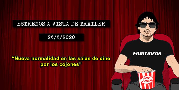 Estrenos de cine (26/6/2020)